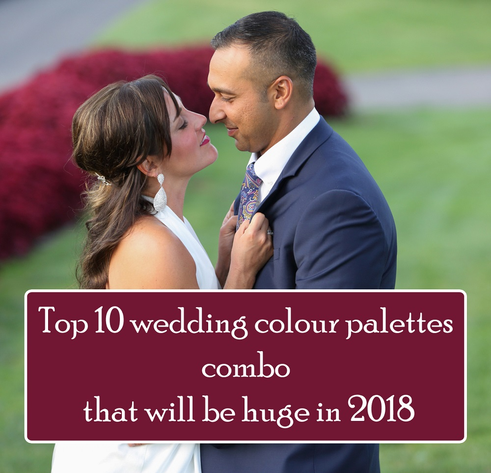 Top 10 wedding colour palettes combo that will be huge in 2018 by 123WeddingCards
