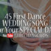 45 First Dance Songs For Every Getting Married Couple - 123WeddingCards